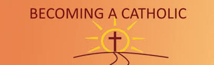 THINKING OF BECOMING A CATHOLIC